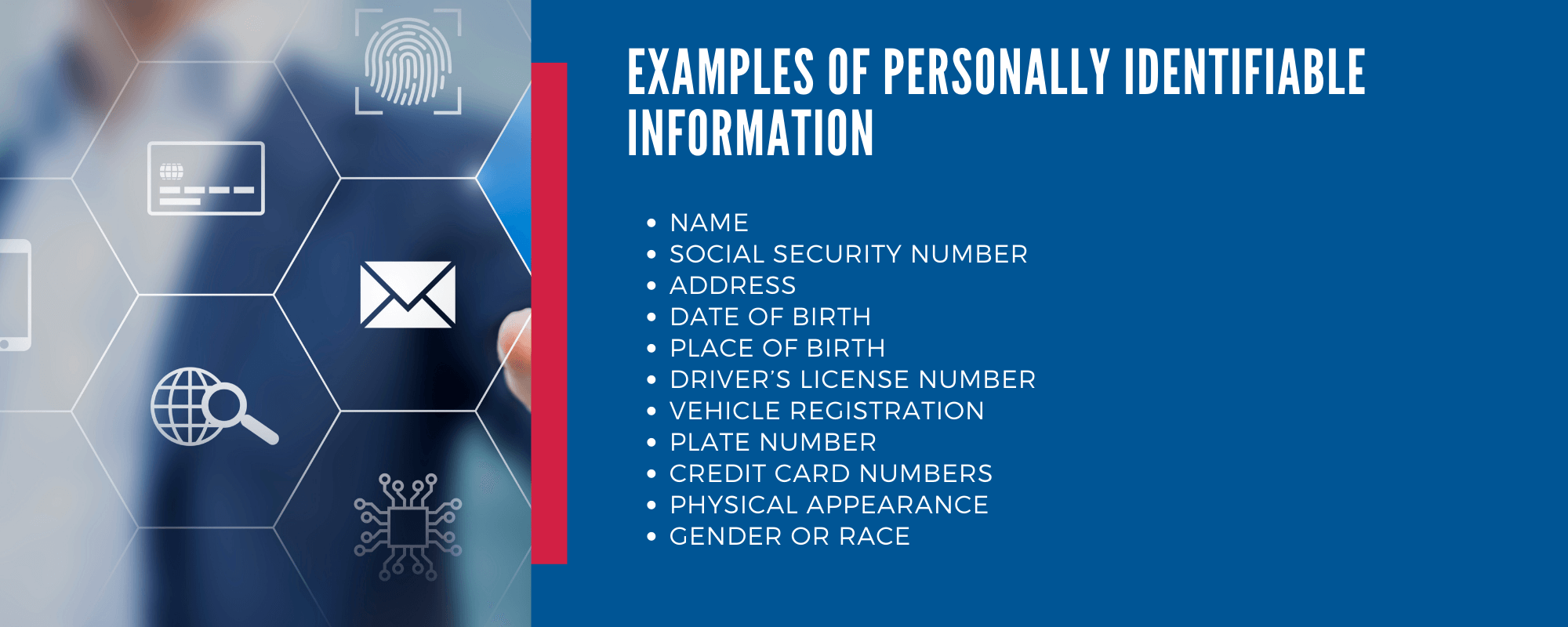 Cyber Liability - What is Personally Identifiable information? Name, ss number, DOB, Place of birth, vehicle registration, plate number, credit card numbers