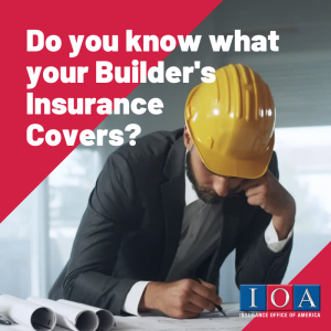 5 Things you need to know to understand your builders insurance policy